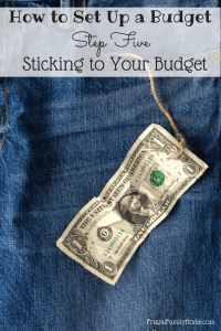 How to set up a Budget…Sticking to Your Budget