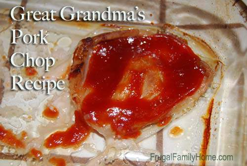 Great Grandma's Pork Chops
