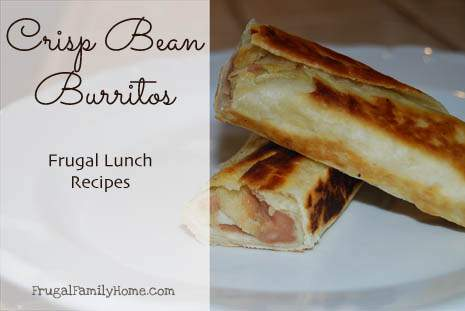 4 Weeks of Frugal Recipes Day Nine…Crisp Bean Burritos