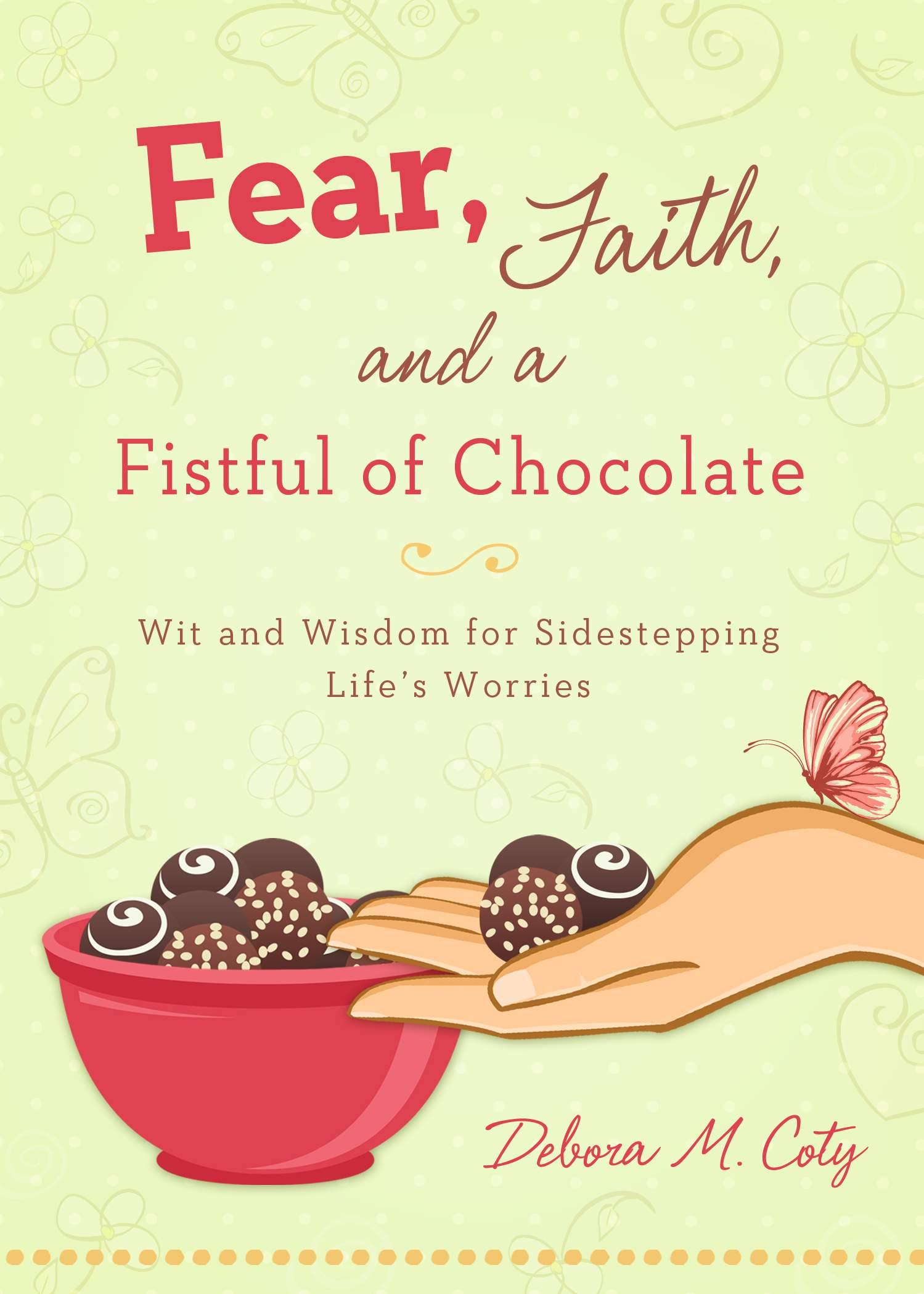 Book Review, Fear, Faith and a Fistful of Chocolates