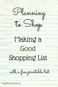 Planning to Shop, Making a Good Shopping List