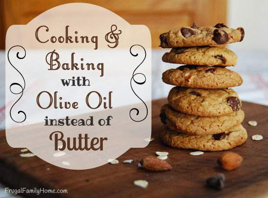 Cooking and Baking with Olive Oil instead of Butter or Margarine