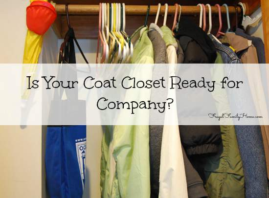 Is Your Coat Closet Ready for Company?