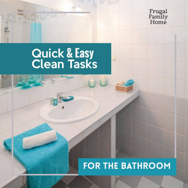 Cleaning tasks for bathrooms