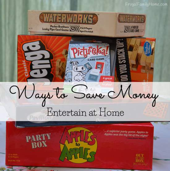 Ways to Save Money, Entertain at Home