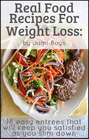 Real Food Recipes For Weight Loss Book Review and Giveaway
