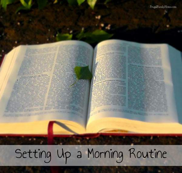 Setting up a Morning Routine, Frugal Family Home
