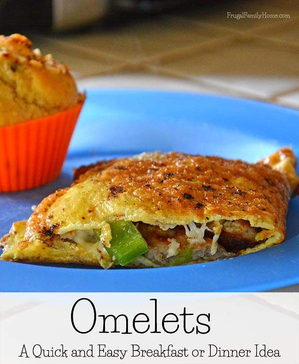 Omelets for Breakfast or Dinner | Frugal Family Home