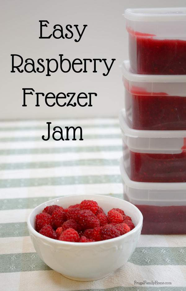 Yummy and Easy Raspberry Freezer Jam | Frugal Family Home