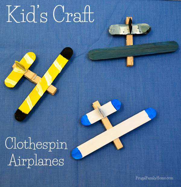 Kid's Craft, Clothespin Airplanes