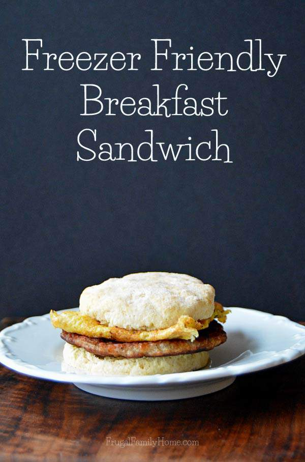 A freezer friendly breakfast sandwich recipe | Frugal Family Home
