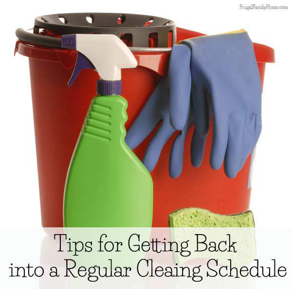Getting back into a regular cleaning schedule after a busy summer | Frugal Family Home
