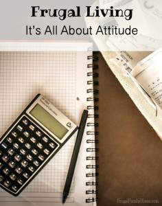 Frugal Living, It's All About Attitude