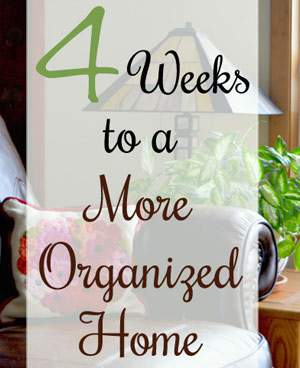 4-Weeks-to-a-More-Organized-Home