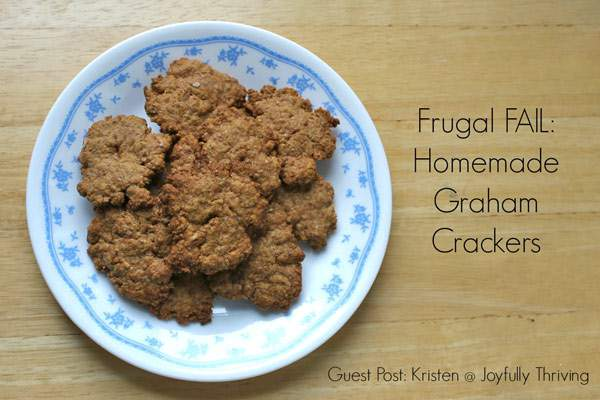 We all have things that we've done trying to save money and they back fired on us. But you live and learn. Here's a guest post on a frugal fail in making homemade graham crackers.