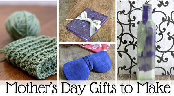A few easy to make gift that mom is sure to love.