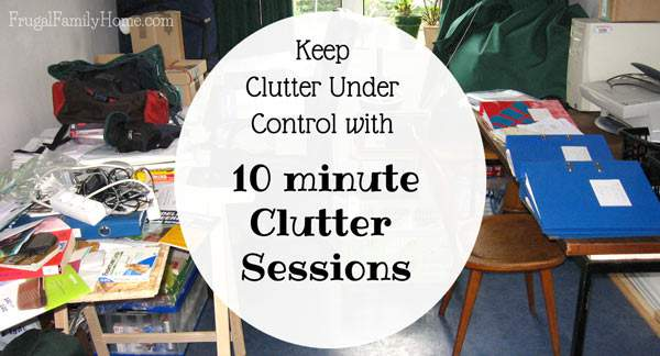 Get the clutter organized with 10 minute clutter sessions.