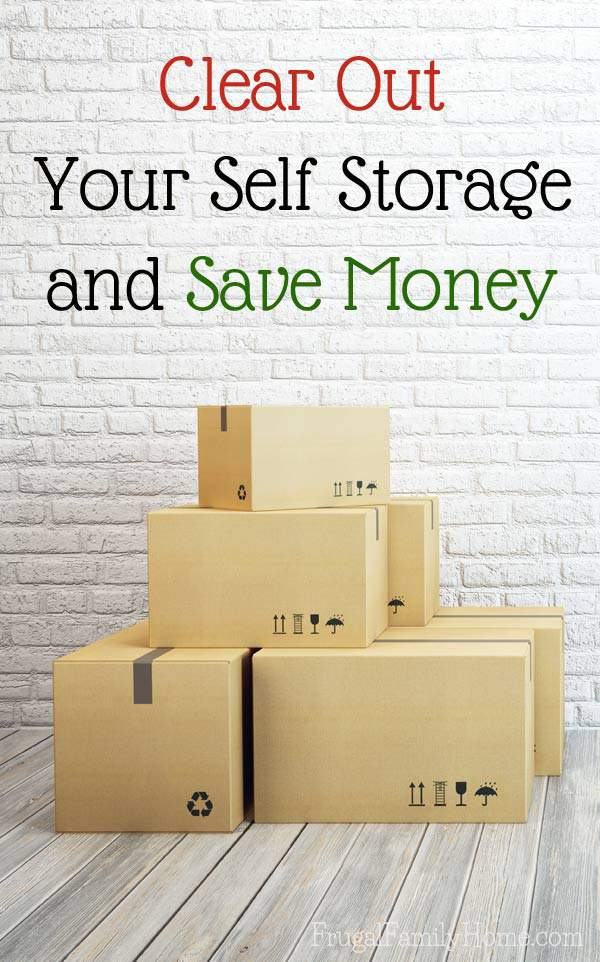 Here's some great tips to help you clear out your storage unit so you can save the money. Why keep paying to store stuff you might never use or you don't love? I know it can be easy to stuff your extra stuff into storage but if you clear it out you can really save a bundle.