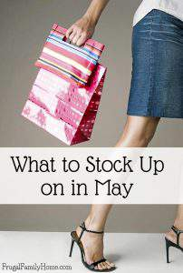 I like to stock up when things are on sale and save. If you're not sure what you should stock up on in May take a look at this great list.