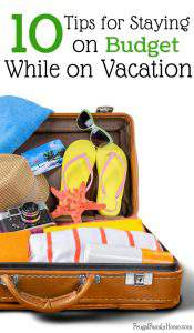 FFH 013: 10 Tips for Staying on Budget While Vacationing