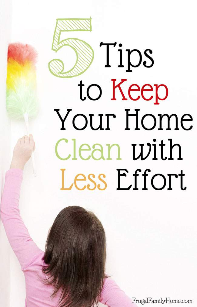When you are going through a busy season it can be hard to keep up with everything. You might try keep doing more or you can cut back for a season. I know summer is a busy time of year and my house cleaning is something I find hard to keep up with. But I have 5 tips that will help you keep your home clean with less effort. It not only works well for the summer but for other busy times of the year. I know tip #1 really helps me a lot.