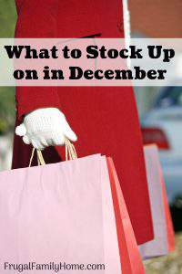 What to Stock Up on in December