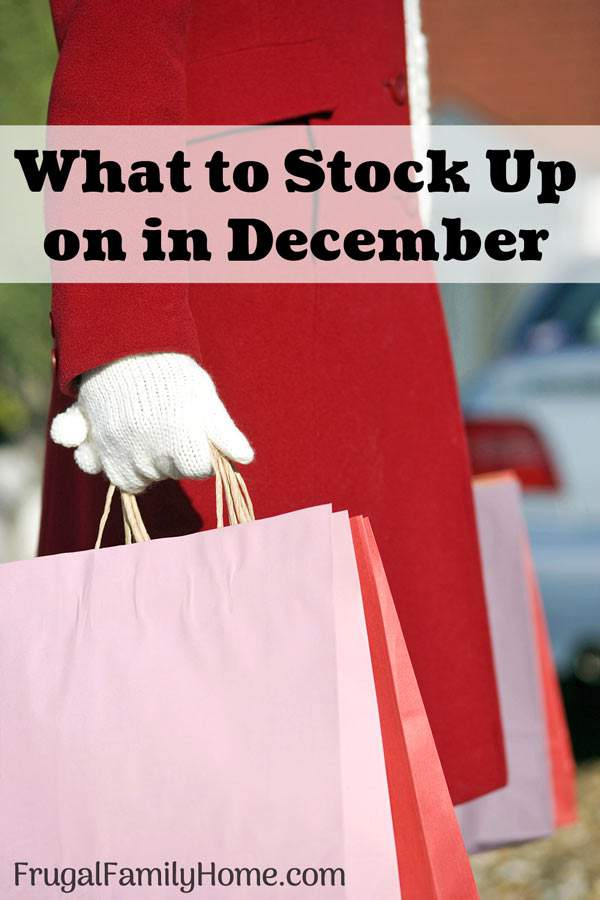 What to buy in December- a quick list of items that are on sale marked down, or on clearance in December. Save money by stocking up on items while they are on sale that you need.