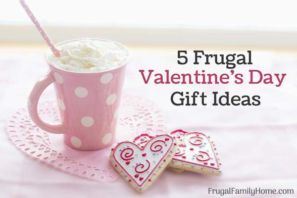 Frugal Gift Ideas for Valentines Day ~ A few frugal gift ideas that would be great for your sweetie for Valentine's Day.