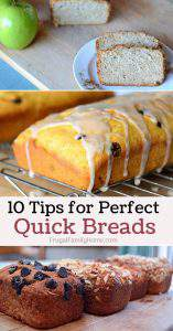 10 Tips for Perfect Quick Bread