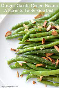 Ginger Garlic Green Beans, this green bean side dish recipe is made with fresh, frozen or canned green beans. It's asian inspired with garlic and ginger to season the green beans and sprinkled with almonds to make an elegant but super easy sautéed side dish.