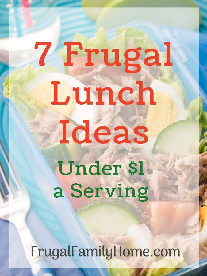 7 cheap lunch ideas that you can make at home for under a dollar a serving. These frugal lunch ideas are easy to a make and your family will love them. There's even a few you can make ahead for the freezer.