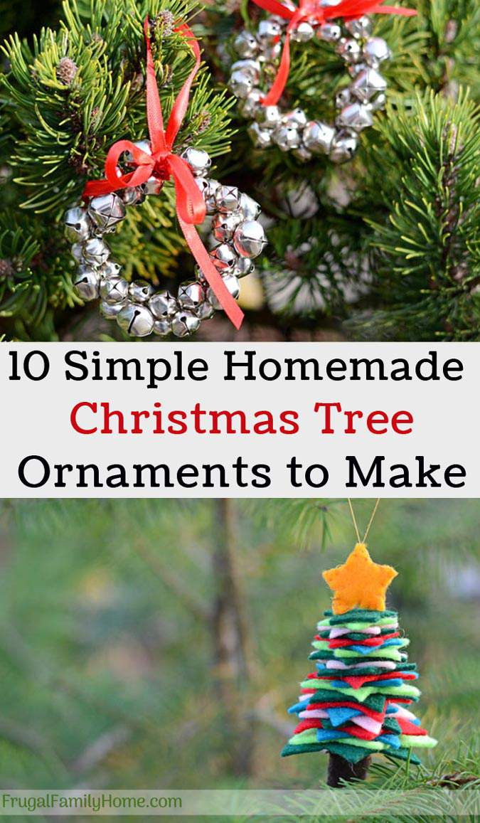 Easy homemade christmas tree ornaments to make frugal