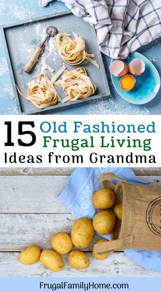 Photo of potatoes and noodles for old fashioned frugal living ideas.