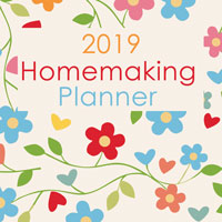 2019 Printable Homemaking Planner