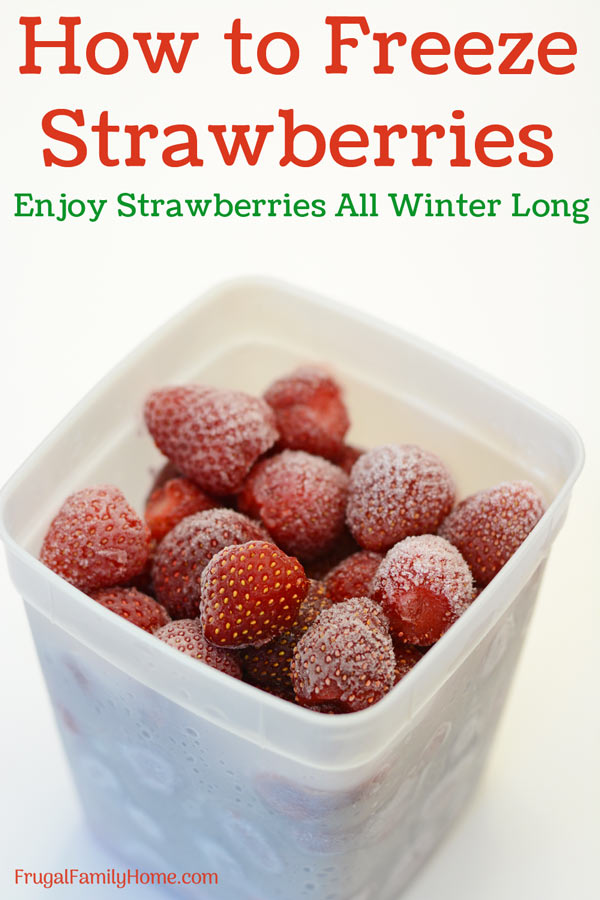 How to freeze strawberries with berries in a container