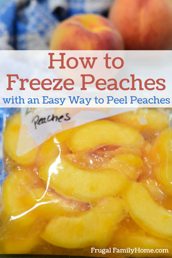 Freezing peaches with Improved Elberta peaches